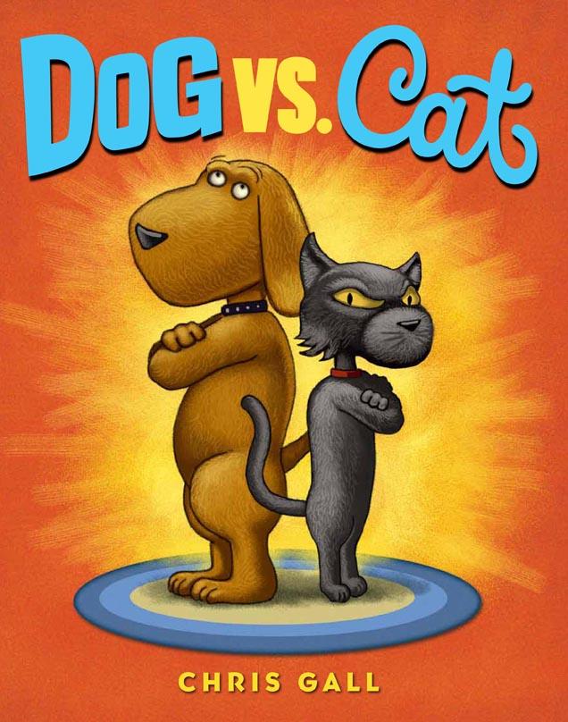 Dog Vs Cat By Chris Gall